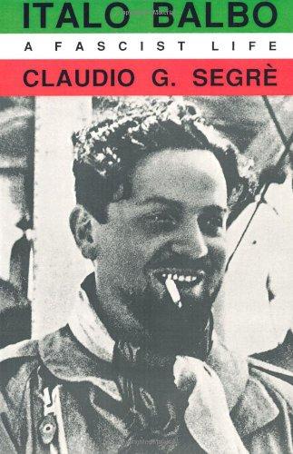 Italo Balbo A Fascist Life  1990 edition cover