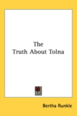 Truth about Toln  N/A 9780548549995 Front Cover