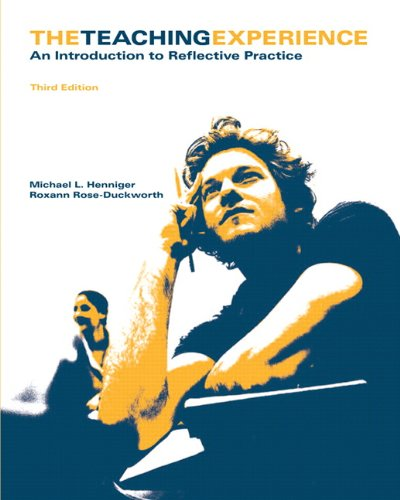 Teaching Experience The an Introduction to Reflective Practice 3rd 2010 edition cover