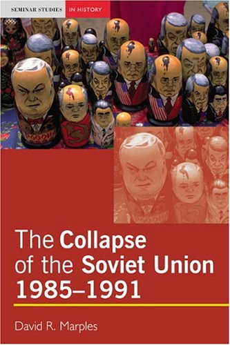 Collapse of the Soviet Union, 1985-1991   2004 edition cover