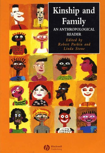 Kinship and Family An Anthropological Reader  2004 edition cover