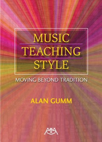 Music Teaching Style Moving Beyond Tradition N/A edition cover