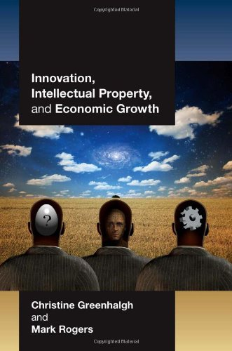 Innovation, Intellectual Property, and Economic Growth   2010 9780691137995 Front Cover