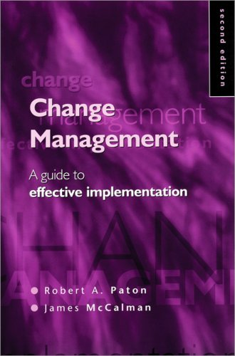 Change Management A Guide to Effective Implementation 2nd 2000 (Revised) 9780761964995 Front Cover
