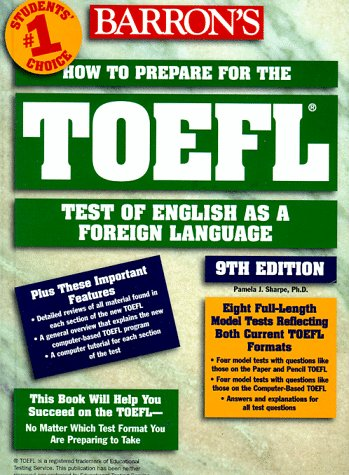 How to Prepare for the TOEFL : Test of English as a Foreign Language 9th 1999 (Revised) 9780764103995 Front Cover