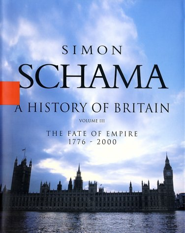 History of Britain The Fate of Empire, 1776-2000  2000 edition cover