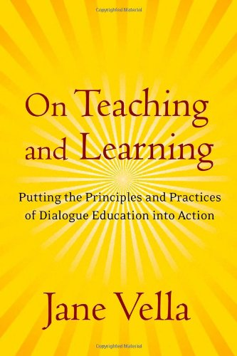 On Teaching and Learning Putting the Principles and Practices of Dialogue Education into Action  2008 edition cover