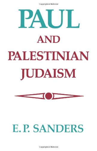 Paul and Palestinian Judaism A Comparison of Patterns of Religion N/A edition cover