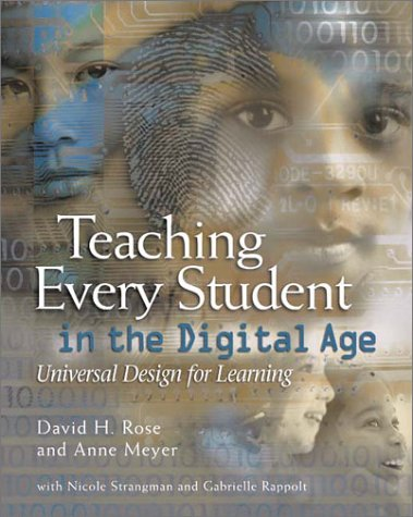 Teaching Every Student in the Digital Age : Universal Design for Learning 1st 2002 edition cover