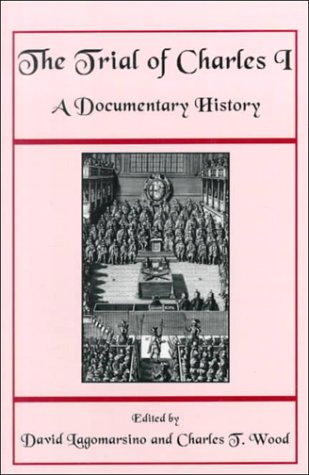 Trial of Charles I A Documentary History N/A edition cover