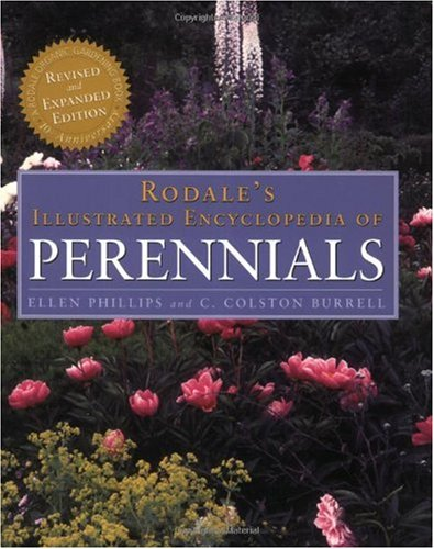 Rodale's Illustrated Encyclopedia of Perennials  10th 2004 (Revised) 9780875968995 Front Cover
