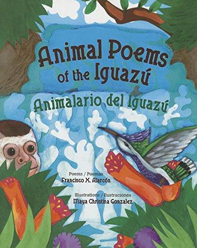 Animal Poems of the Iguazú / Animalario Del Iguazú:   2014 edition cover