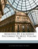 M�moires de L'Acad�mie Nationale de Metz  N/A edition cover
