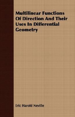 Multilinear Functions of Direction and Their Uses in Differential Geometry  N/A 9781406738995 Front Cover