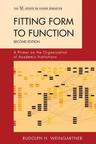 Fitting Form to Function A Primer on the Organization of Academic Institutions 2nd (Revised) edition cover