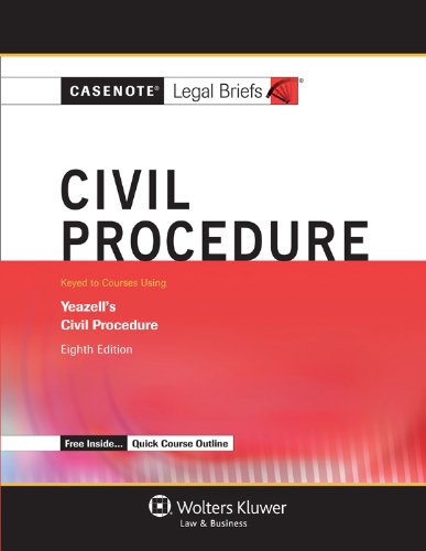 Civil Proceedure: Keyed to Courses Using Yeazell's Civil Procedure  2012 edition cover