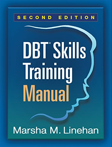 DBT Skills Training Manual  2nd 2015 (Revised) 9781462516995 Front Cover