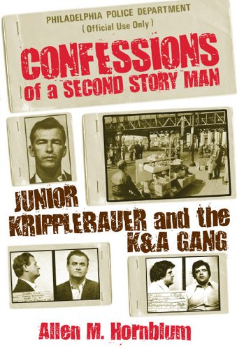 Confessions of a Second Story Man Junior Kripplebauer and the K&A Gang N/A edition cover