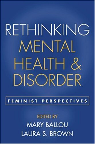 Rethinking Mental Health and Disorder Feminist Perspectives  2002 edition cover
