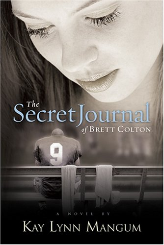 Secret Journal of Brett Colton   2005 edition cover