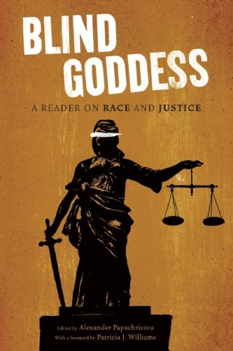 Blind Goddess A Reader on Race and Justice  2011 edition cover