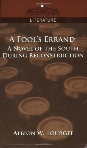 Fool's Errand A Novel of the South During Reconstruction  2005 edition cover