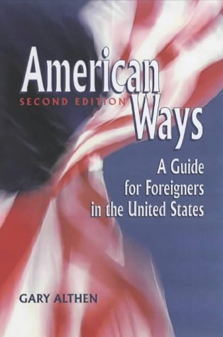 American Ways A Guide for Foreigners in the United States 2nd 2002 edition cover