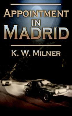 Appointment in Madrid N/A 9781932077995 Front Cover