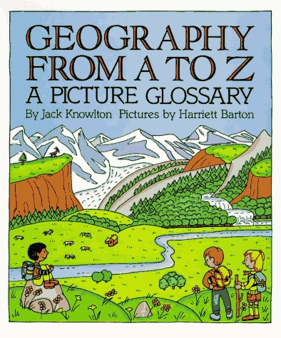 Geography from A to Z A Picture Glossary  1997 (Reprint) edition cover