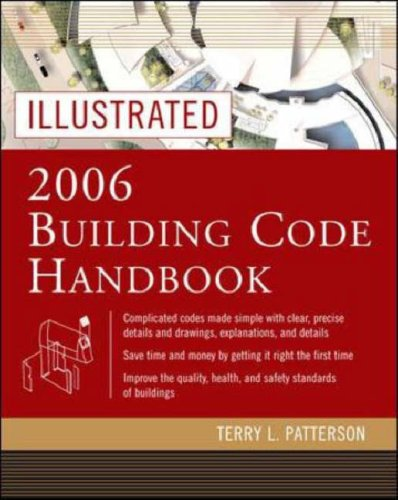 Illustrated 2006 Building Codes Handbook  3rd 2007 (Revised) 9780071457996 Front Cover
