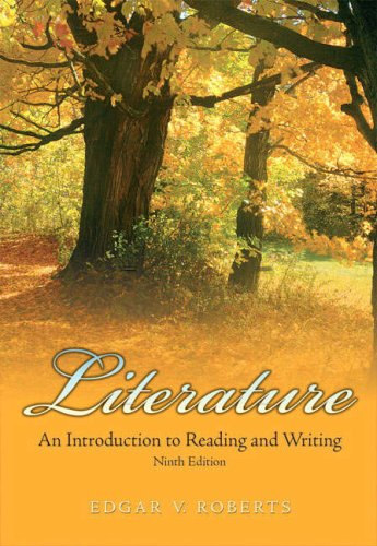 Literature An Introduction to Reading and Writing 9th 2009 edition cover