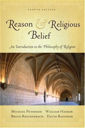 Reason and Religious Belief An Introduction to the Philosophy of Religion 4th 2009 edition cover