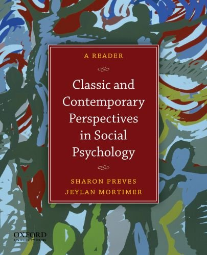 Classic and Contemporary Perspectives in Social Psychology A Reader  2011 9780199733996 Front Cover