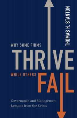 Why Some Firms Thrive While Others Fail Governance and Management Lessons from the Crisis  2012 edition cover