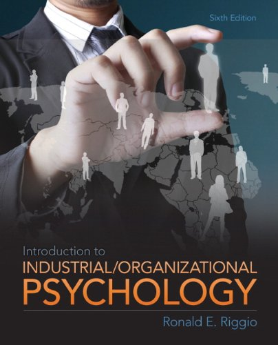Introduction to Industrial/Organizational Psychology  6th 2013 9780205254996 Front Cover