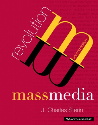 Mass Media Revolution:  2nd 2013 9780205890996 Front Cover