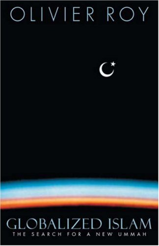 Globalized Islam The Search for a New Ummah  2004 edition cover
