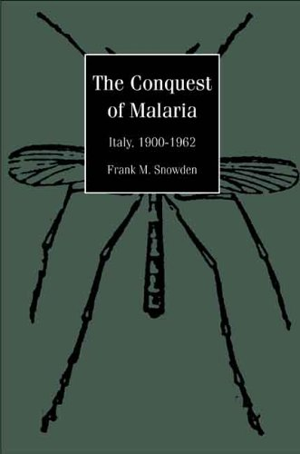 Conquest of Malaria Italy, 1900-1962  2006 9780300108996 Front Cover