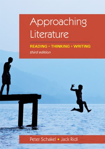 Approaching Literature Reading + Thinking + Writing 3rd 2012 9780312640996 Front Cover