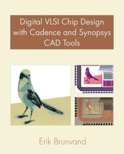 Digital VLSI Chip Design with Cadence and Synopsys CAD Tools   2010 edition cover