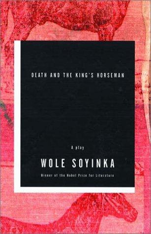 Death and the King's Horseman A Play 2nd edition cover