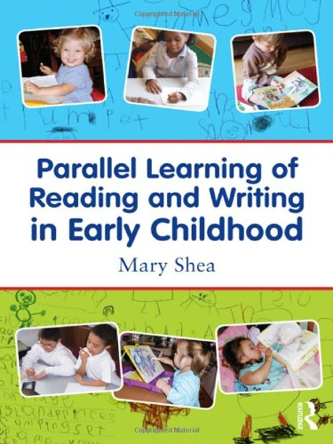 Parallel Learning of Reading and Writing in Early Childhood   2011 edition cover