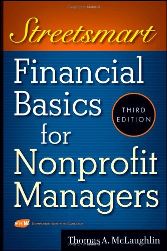 Streetsmart Financial Basics for Nonprofit Managers  3rd 2009 9780470414996 Front Cover