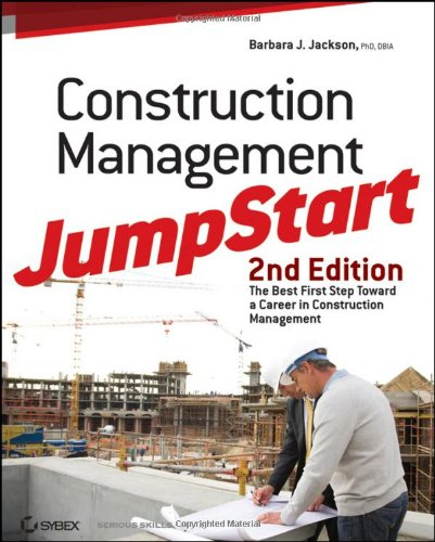 Construction Management JumpStart The Best First Step Toward a Career in Construction Management 2nd 2010 edition cover