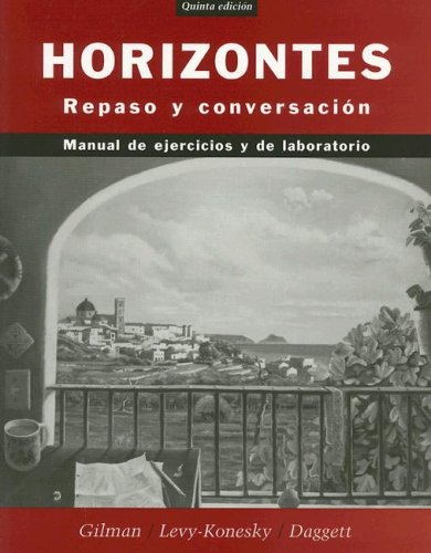 Horizontes Repaso y Conversaci�n 5th 2005 (Revised) 9780471475996 Front Cover