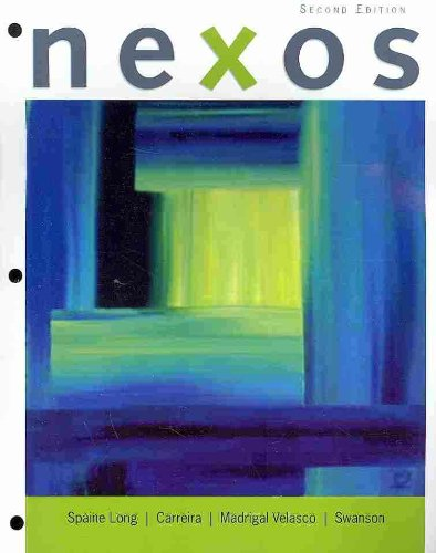 Nexos (Looseleaf Version with Audio CD)  2nd 2010 9780495798996 Front Cover