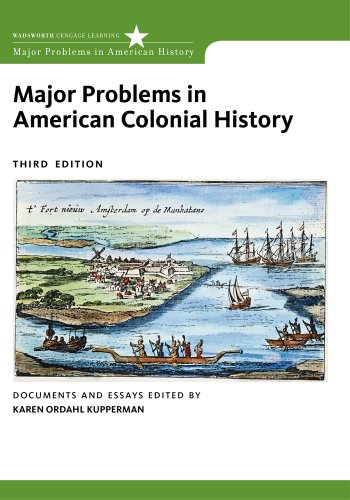 Major Problems in American Colonial History  3rd 2013 edition cover