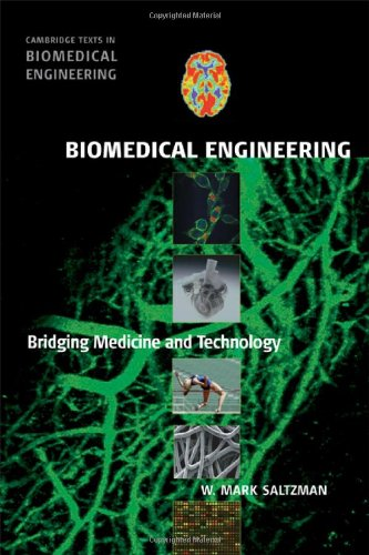 Biomedical Engineering Bridging Medicine and Technology  2009 edition cover