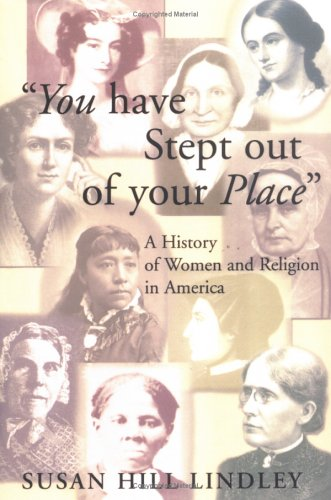 You Have Stept Out of Your Place A History of Women and Religion in America N/A 9780664257996 Front Cover