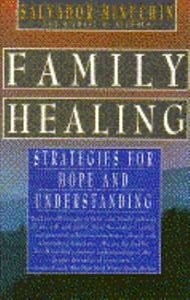 Family Healing Tales of Hope and Renewal from Family Therapy Reprint  9780671880996 Front Cover